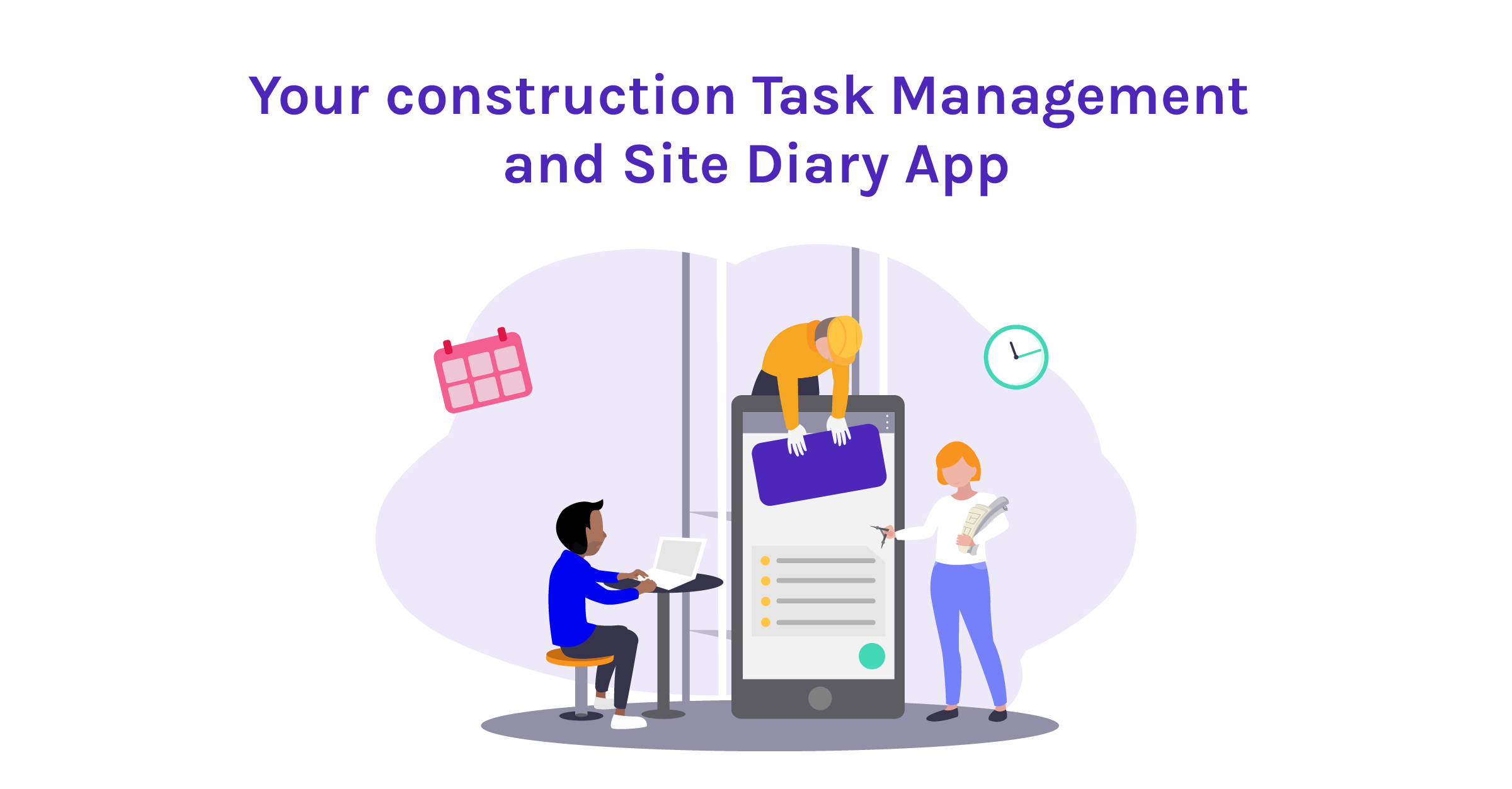 Site Diary App & Construction Field Management Software