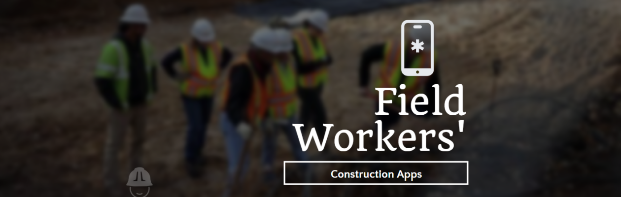 Field Workers construction App featured